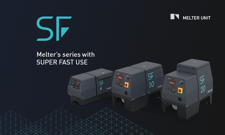 "SF is  the new ""all-rounder"" melter from Focke  Meler"