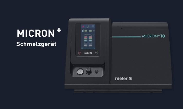 Die Industrie 4.0 bekommt Ihr Schmelzgerät: MICRON +