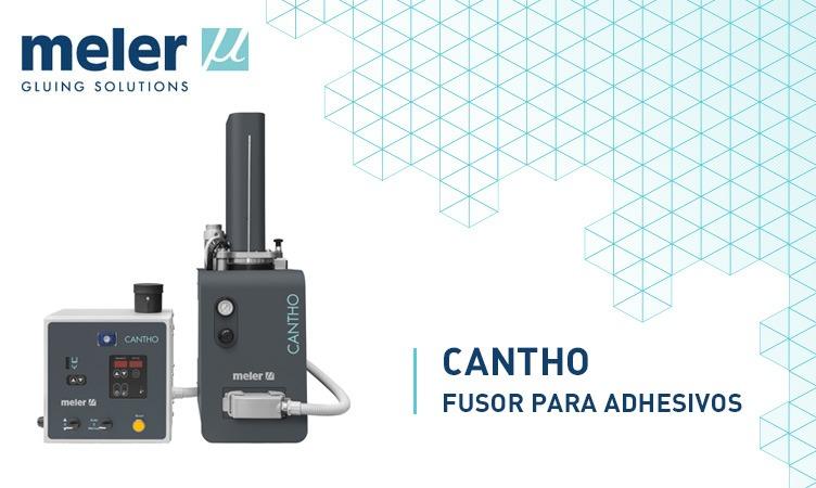 Cantho, fusor para adhesivos de alta viscosidad