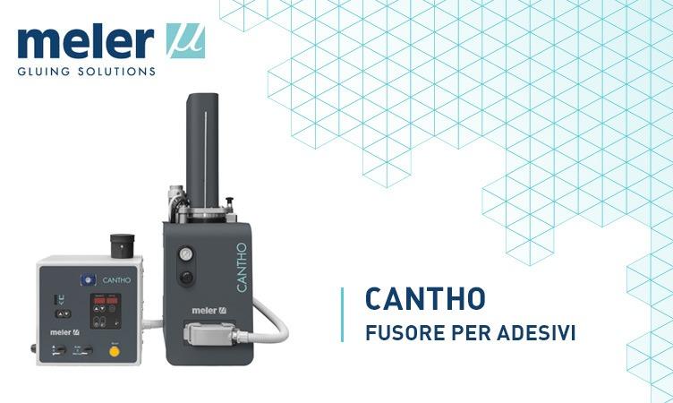 Cantho, fusore per adesivi a elevata viscosità