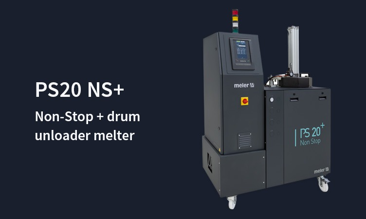 PS20NS+, the 4.0 renovation of a star melter